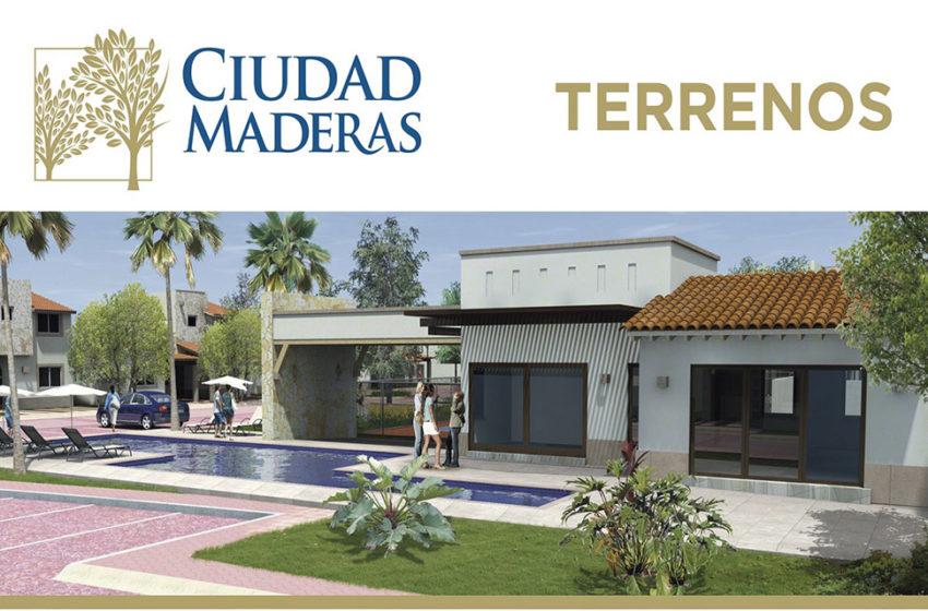 Ciudad Maderas – Venta de Terrenos